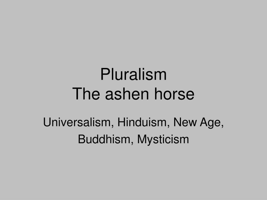 pluralism the ashen horse l.