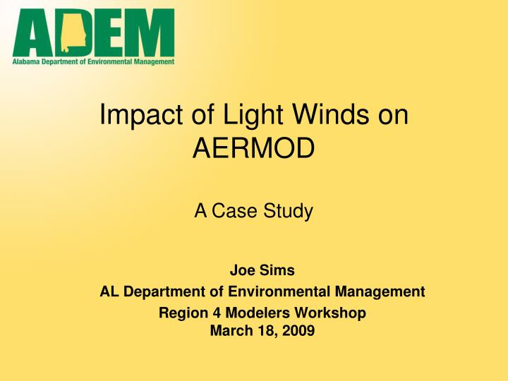 impact of light winds on aermod a case study n.