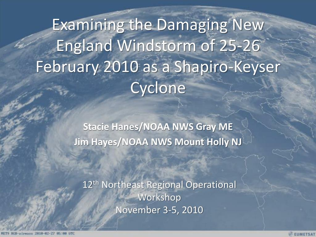 examining the damaging new england windstorm of 25 26 february 2010 as a shapiro keyser cyclone l.