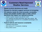 customers need improved weather services