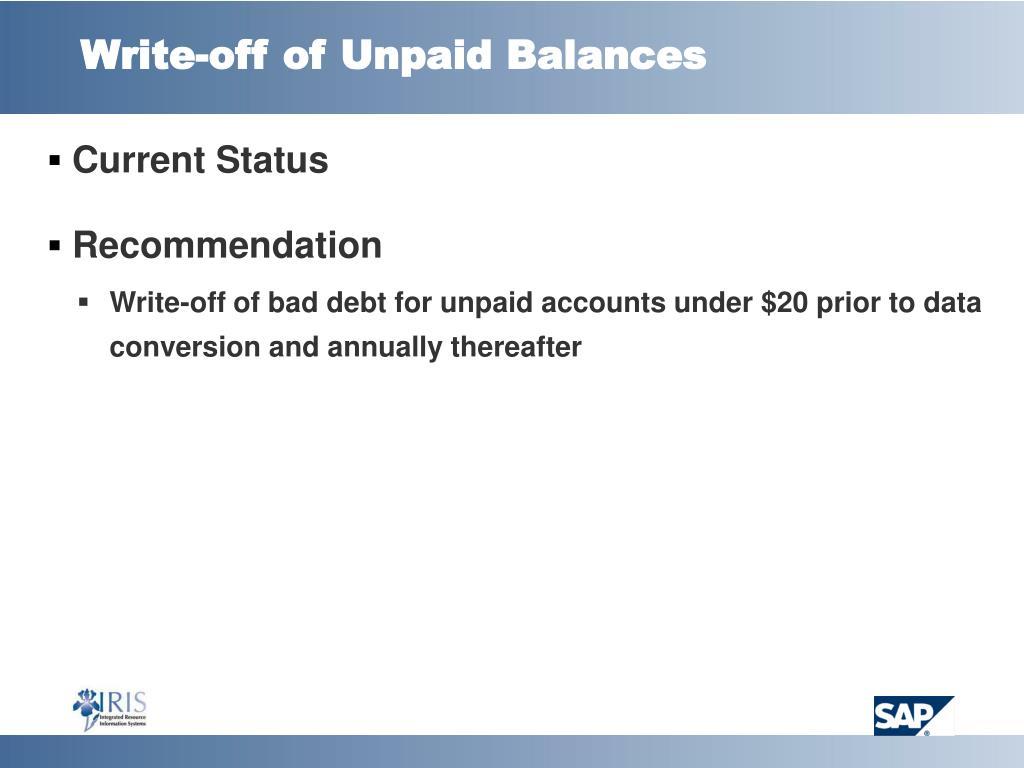 Write-off of Unpaid Balances