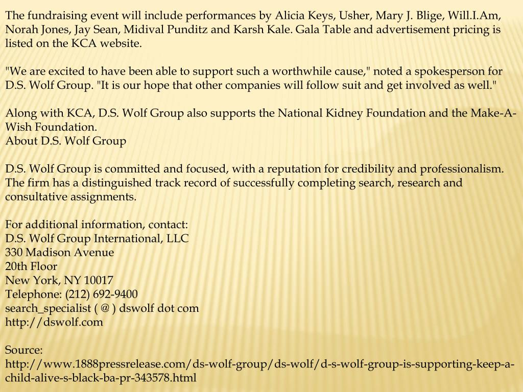 The fundraising event will include performances by Alicia Keys, Usher, Mary J. Blige, Will.I.Am, Norah Jones, Jay Sean, Midival Punditz and Karsh Kale. Gala Table and advertisement pricing is listed on the KCA website.