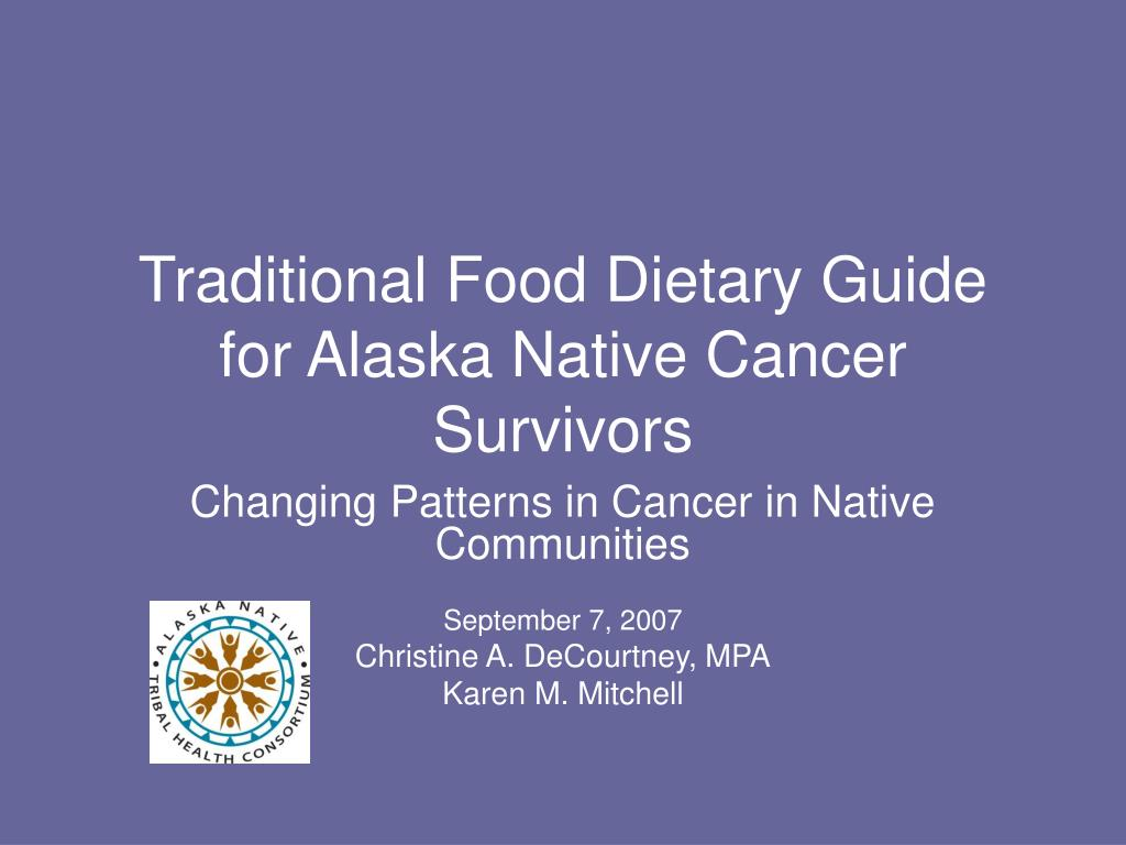 Traditional Food Dietary Guide for Alaska Native Cancer Survivors