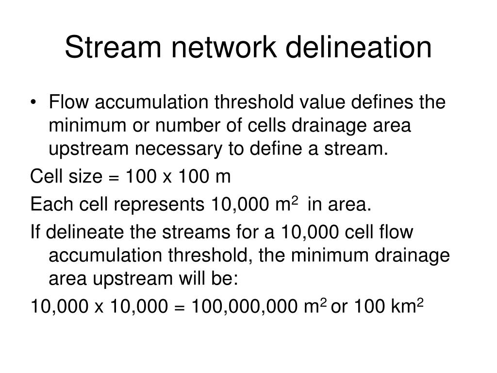 Stream network delineation