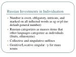 russian investments in individuation