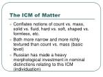 the icm of matter