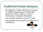 traditional feature analyses