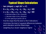typical slope calculation