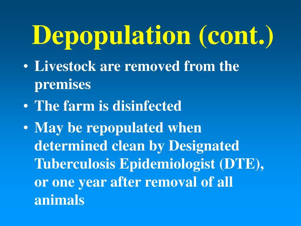 Depopulation (cont.)