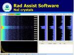 rad assist software nai crystals