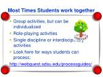 most times students work together