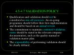 4 5 4 7 validation policy
