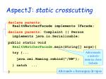 aspectj static crosscutting