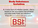 body substance isolation