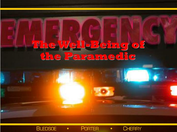 the well being of the paramedic n.