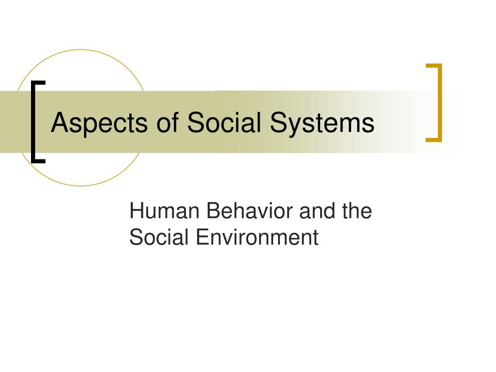 aspects of social systems l.