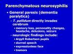parenchymatous neurosyphilis