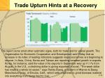 trade upturn hints at a recovery14
