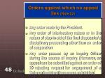 orders against which no appeal lies rule 22