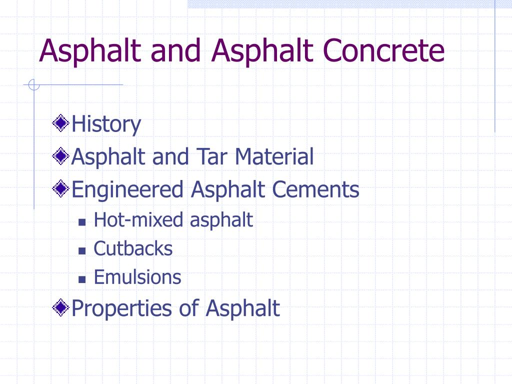 asphalt and asphalt concrete l.