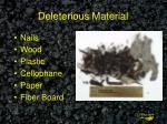 deleterious material
