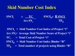 skid number cost index