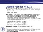license fees for fy2011