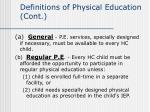 definitions of physical education cont