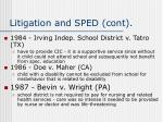 litigation and sped cont