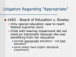 litigation regarding appropriate