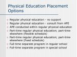 physical education placement options