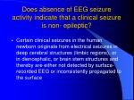 does absence of eeg seizure activity indicate that a clinical seizure is non epileptic