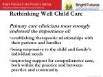 rethinking well child care primary care clinicians most strongly endorsed the importance of