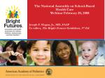 the national assembly on school based health care webinar february 20 2008