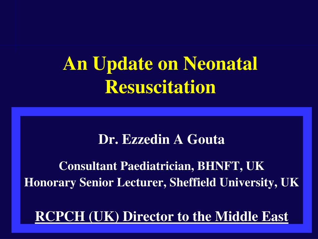 an update on neonatal resuscitation l.