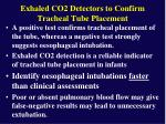 exhaled co2 detectors to confirm tracheal tube placement