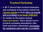 tracheal suctioning