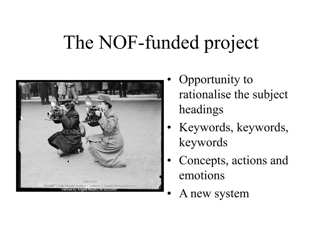 The NOF-funded project