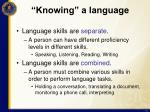 knowing a language