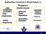 authorities involved in road safety in singapore
