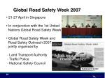 global road safety week 2007