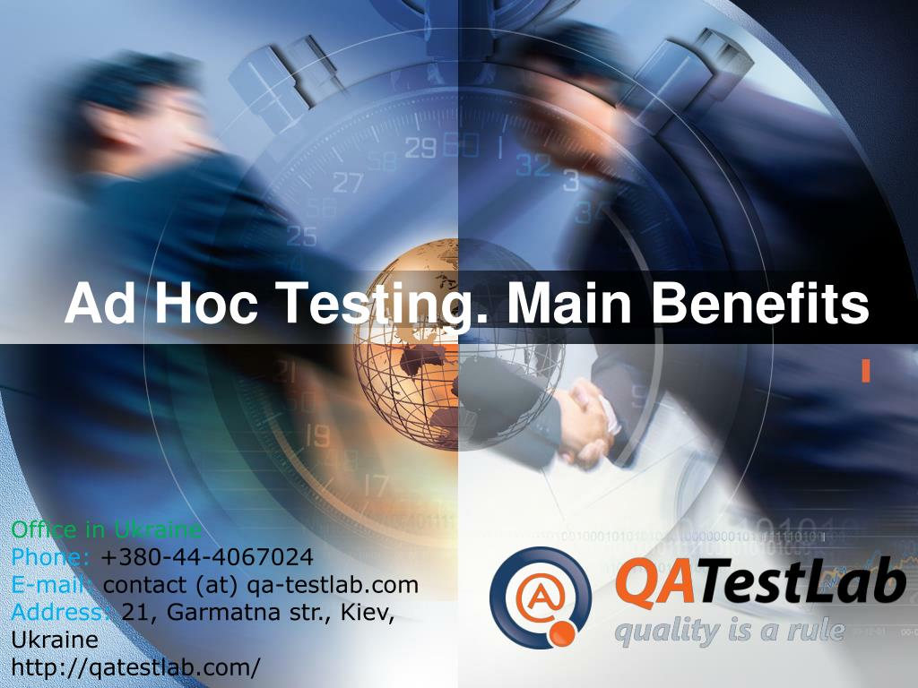 ad hoc testing main benefits l.