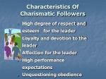 characteristics of charismatic followers