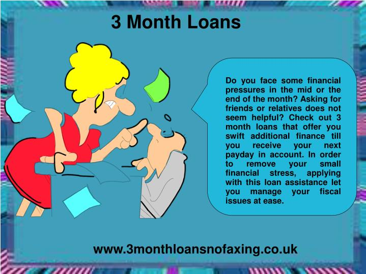 3 Month Loans