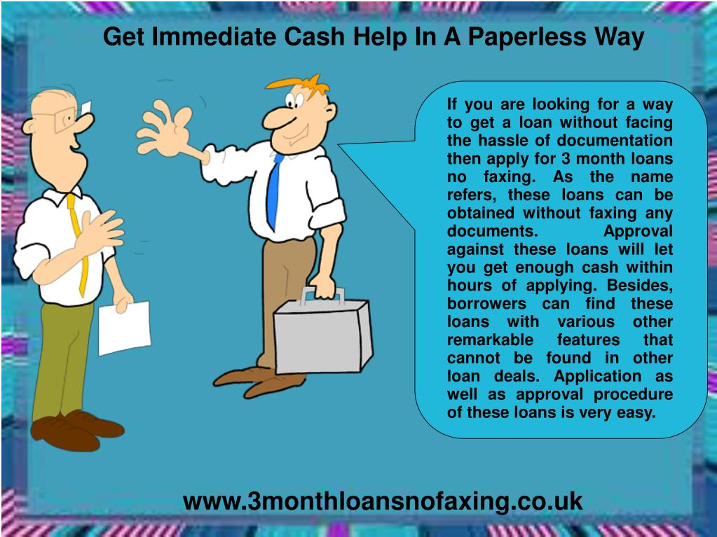 Get Immediate Cash Help In A Paperless Way
