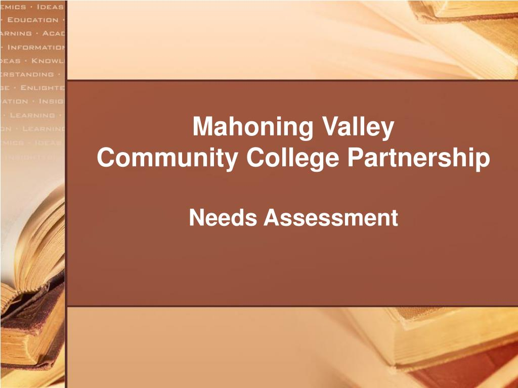 mahoning valley community college partnership needs assessment l.