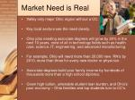 market need is real