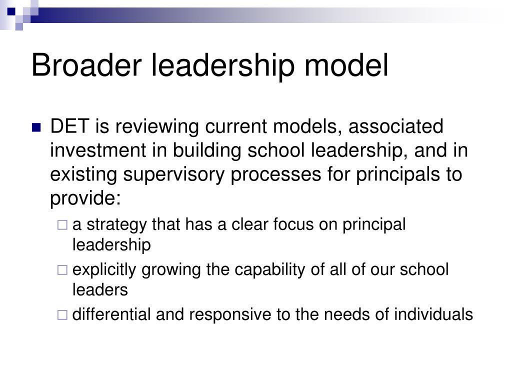 Broader leadership model