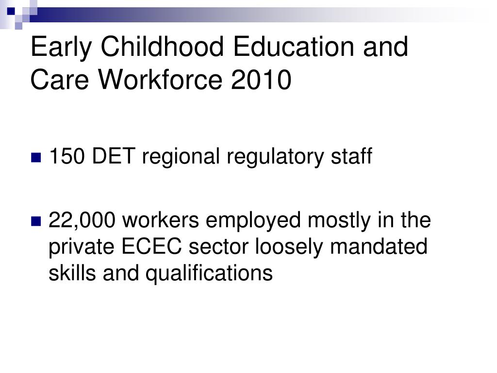 Early Childhood Education and Care Workforce 2010