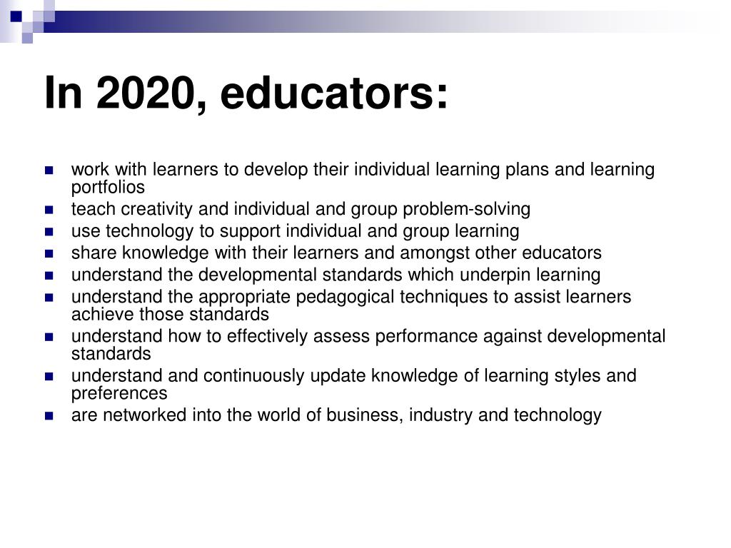 In 2020, educators: